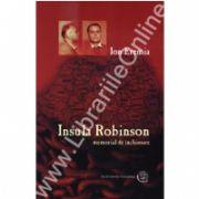 Insula Robinson. Memorial de inchisoare