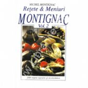 Retete & Meniuri Montignac, vol. 2
