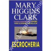 Escrocheria (Higgins Clark, Mary)
