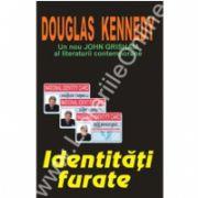 Identitati furate (Kennedy, Douglas)