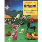Origami - Idei peste idei. Minunate figuri din hartie plisata (Zulal Ayture Scheele)