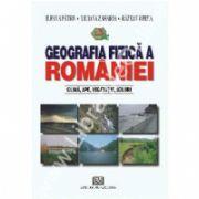 Geografia fizică a României - Climă, ape, vegetaţie, soluri