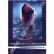 Codul secret al cristalelor (Vol. II)