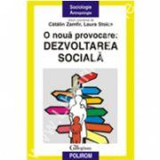 O noua provocare: dezvoltarea sociala