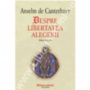 Despre libertatea alegerii (editie bilingva)