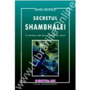 Secretul Shambhalei - In cautarea celei de a 11 - a Viziuni