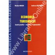 Economia turismului - Lucrari practice. Statistici. Reglementari