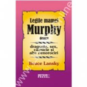 Legile mamei Murphy despre dragoste, sex, căsnicie şi alte nenorociri