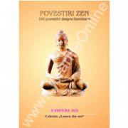 Povestiri Zen - 100 de povestiri despre iluminare
