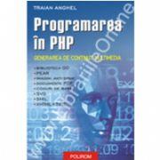 Programarea in PHP II. Generarea de continut multimedia