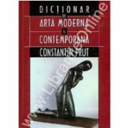 Dictionar de arta moderna si contemporana
