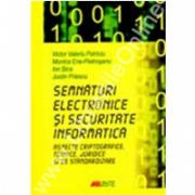 SEMNATURI ELECTRONICE SI SECURITATE INFORMATICA