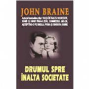 DRUMUL SPRE INALTA SOCIETATE