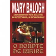 O noapte de iubire( Balogh, Mary)