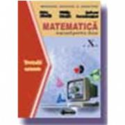 Matematica. Manual TC (Cl. a X-a) - Petre Nachila