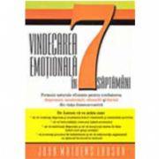VINDECAREA EMOTIONALA IN 7 SAPTAMANI