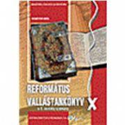 Religie reformata, manual pentru clasa a X-a (editie in limba maghiara)