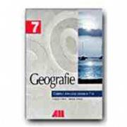 GEOGRAFIE. CAIETUL ELEVULUI - CLASA a VII-a