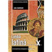 Limba latina, manual pentru clasa a X-a (Lidia Tudorache)