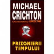 Prizonierii timpului (Crichton, Michael)
