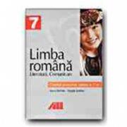 LIMBA ROMANA. CAIETUL ELEVULUI -CLASA a VII-a. LITERATURA. COMUNICARE