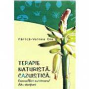 TERAPIE NATURISTA. CAZUISTICA. CANCER/BOLI AUTOIMUNE/ALTE AFECTIUNI