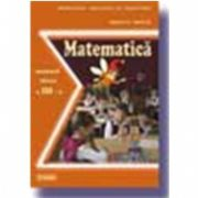 Matematica. Manual pentru clasa a III-a (Mihaela Singer)