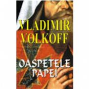 Oaspetele Papei (Volkoff, Vladimir)