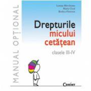 DREPTURIL MICULUI CETĂŢEAN clasa a III-a