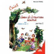 Limba si literatura romana. Caiet pentru clasa a II-a (partea I + partea II) - Penes