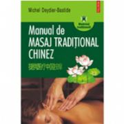 Manual de masaj traditional chinez