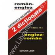 2 DICŢIONARE ENGLEZ - ROMÂN / ROMÂN - ENGLEZ