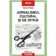 Jurnalismul cultural si de opinie