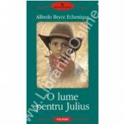 O lume pentru Julius