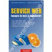 Servicii Web. Concepte de baza si implementari