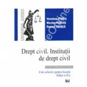 Drept civil. Institutii de drept civil. Curs selective pentru licenta