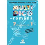 Multidico de romana 7 dicţionare în 1