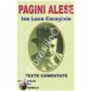 PAGINI ALESE – ION LUCA CARAGIALE-Texte comentate