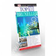 Top 10 Bruxelles. Ghid turistic vizual