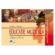 Educatie muzicala. Caietul elevului Clasa a IV-a