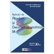 Aplicatii de algebra si geometrie analitica