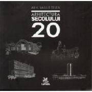 ARHITECTURA SECOLULUI 20 , ARH. VASILE TELEA