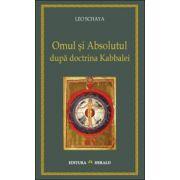Omul si Absolutul dupa doctrina Kabbalei