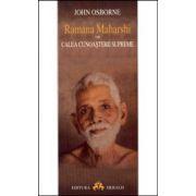 Ramana Maharshi - Calea cunoasterii supreme
