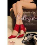 Call-girl. Memoriile unei dame de companie