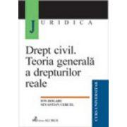 Drept civil. Teoria generala a drepturilor reale