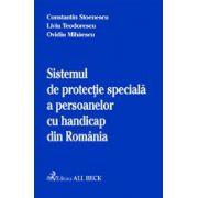 Sistemul de protectie speciala a persoanelor cu handicap din Romania