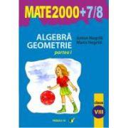 Algebra. Geometrie. Clasa a VIII-a. Partea I. Anul scolar 2007-2008