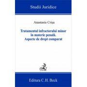 Tratamentul infractorului minor in materie penala, ed. a 2-a