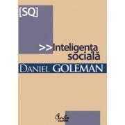 Inteligenţa socială. Noua ştiinţă a relaţiilor umane